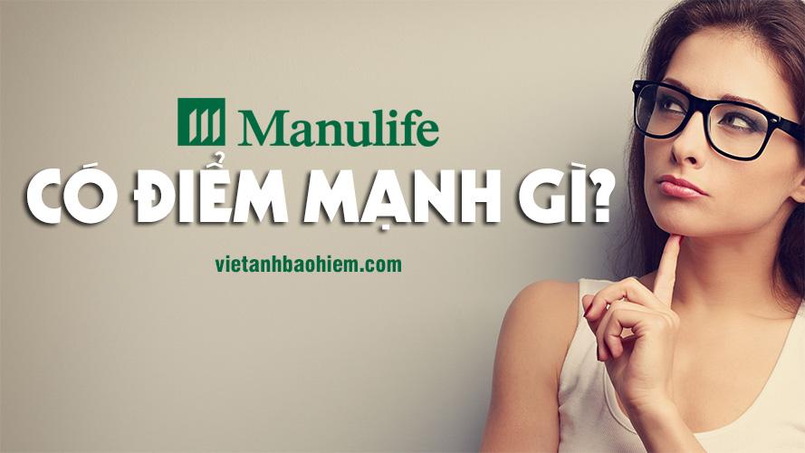 Manulife có điểm mạnh gì