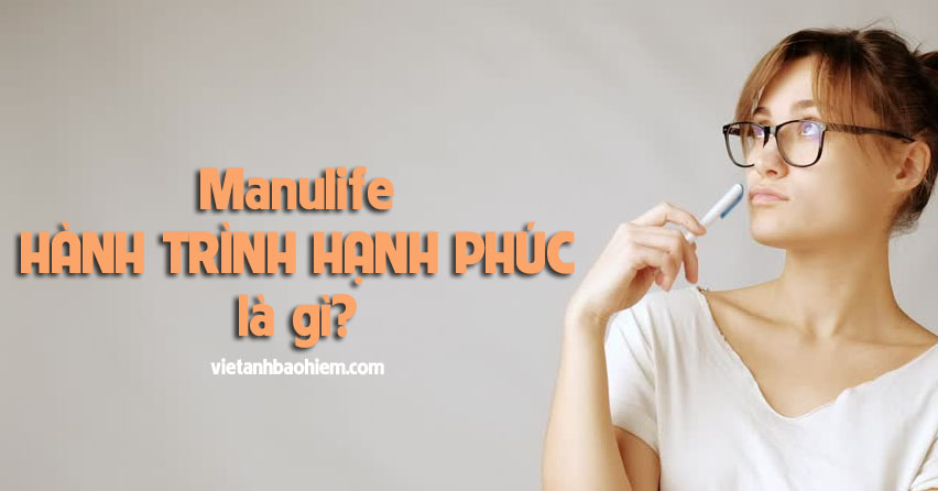 Manulife hanh trinh hanh phuc