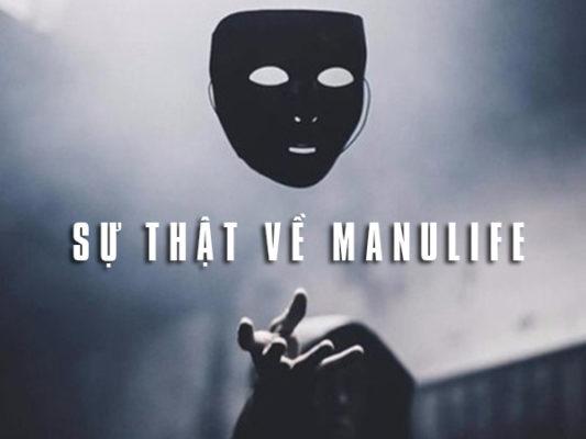 Sự thật về Manulife